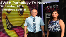 SWBH Path TV News September Toxicology Special